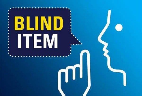 Blind Item – 2017 - Hollywood - July